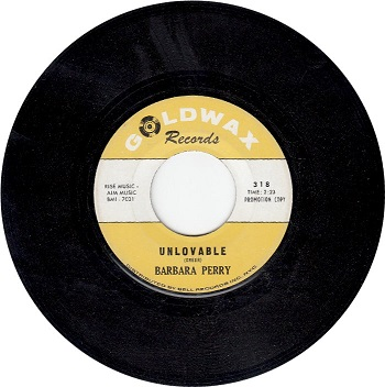 Barbara Perry-Unlovable/Say You Need It